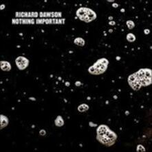 Nothing Important - CD Audio di Richard Dawson