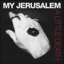 A Little Death - CD Audio di My Jerusalem