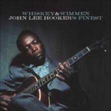 Whiskey & Wimmen - CD Audio di John Lee Hooker