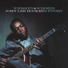 Whiskey & Wimmen - Vinile LP di John Lee Hooker