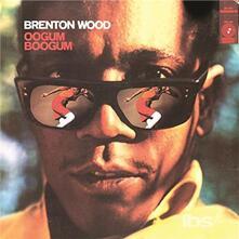 Oogum Boogum - Vinile LP di Brenton Wood