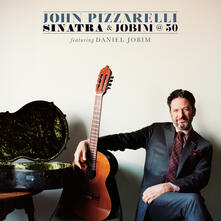 Sinatra and Jobim @ 50 - CD Audio di John Pizzarelli