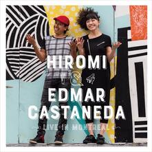 Live in Montreal - Vinile LP di Hiromi,Edmar Castaneda