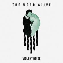 Violent Noise - CD Audio di Word Alive