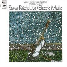Live - Electric Music - Vinile LP di Steve Reich