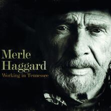Working in Tennessee - Vinile LP di Merle Haggard
