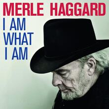 I Am What I Am - Vinile LP di Merle Haggard