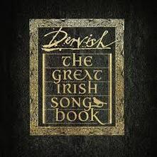 The Great Irish Songbook - CD Audio di Dervish