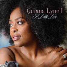 A Little Love - CD Audio di Quiana Lynell