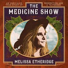 The Medicine Show - CD Audio di Melissa Etheridge