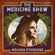 The Medicine Show - Vinile LP di Melissa Etheridge