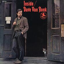 Inside Dave Van Ronk - Vinile LP di Dave Van Ronk