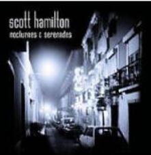 Nocturnes and Serenades - CD Audio di Scott Hamilton