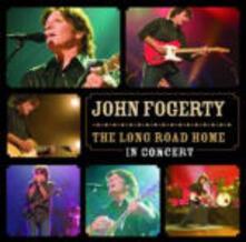 The Long Road Home. In Concert - CD Audio di John Fogerty