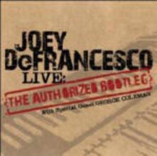 Live: The Authorized Bootleg - CD Audio di Joey DeFrancesco