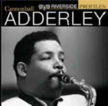 Riverside Profiles: Cannonball Adderley - CD Audio di Julian Cannonball Adderley