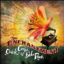 The Enchantment - CD Audio di Chick Corea,Béla Fleck