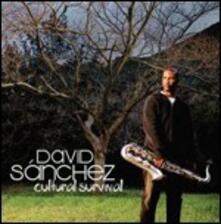Cultural Survival - CD Audio di David Sanchez