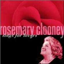 Sings for Lovers - CD Audio di Rosemary Clooney