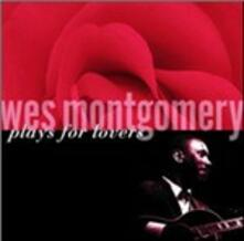 Plays for Lovers - CD Audio di Wes Montgomery