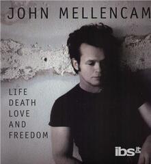 Life, Death, Love & Freedom - Vinile LP di John Cougar Mellencamp