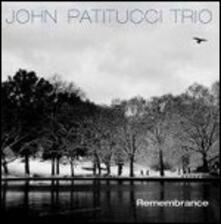 Remembrance - CD Audio di John Patitucci