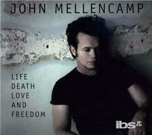 Life Death Love And - CD Audio di John Cougar Mellencamp
