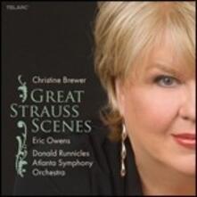 Great Strauss Scenes - CD Audio di Richard Strauss,Atlanta Symphony Orchestra,Donald Runnicles,Christine Brewer