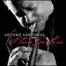 A Time for Love - CD Audio di Arturo Sandoval