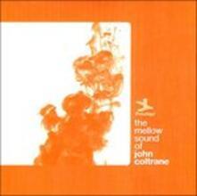 The Mellow Sound of - CD Audio di John Coltrane