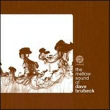 The Mellow Sound of - CD Audio di Dave Brubeck