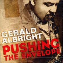 Pushing the Envelope - CD Audio di Gerald Albright