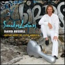 Sonidos latinos - CD Audio di David Russell