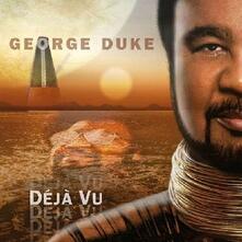 Dejà Vu - CD Audio di George Duke