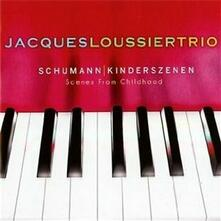 Schumann Kinderszenen. Scenes from Childhood - CD Audio di Jacques Loussier