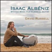 David Russell Plays Albéniz - CD Audio di David Russell,Isaac Albéniz