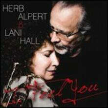 I Feel You - CD Audio di Herb Alpert,Lani Hall