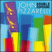 Double Exposure - CD Audio di John Pizzarelli