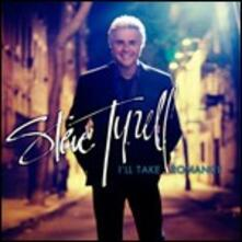 I'll Take Romance - CD Audio di Steve Tyrell
