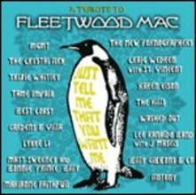 Just Tell Me That You Want Me. A Tribute to Fleetwood Mac - CD Audio