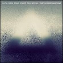 Further Explorations - CD Audio di Chick Corea,Eddie Gomez,Paul Motian