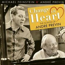 Change of Heart. The Songs of André Previn - CD Audio di André Previn,Michael Feinstein