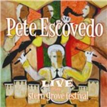 Live from Stern Grove Festival - CD Audio di Pete Escovedo