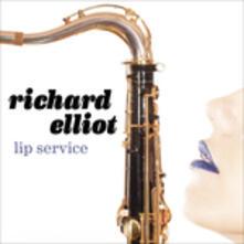 Lip Service - CD Audio di Richard Elliot