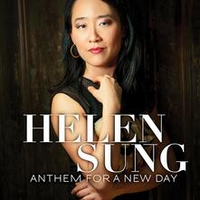 Anthem for a New Day - CD Audio di Helen Sung