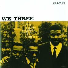 We Three - Vinile LP di Roy Haynes,Paul Chambers,Phineas Newborn