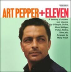 Vinile Art Pepper + Eleven Art Pepper