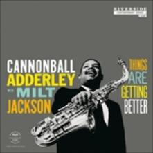 Things Are Getting Better - Vinile LP di Julian Cannonball Adderley,Milt Jackson