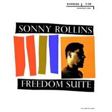 Freedom Suite - Vinile LP di Sonny Rollins
