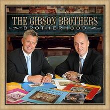 Brotherhood - CD Audio di Gibson Brothers